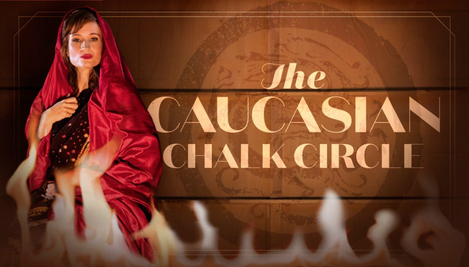New production of the Caucasian Chalk Circle