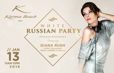 White Russian Party, Featuring Diana Rush