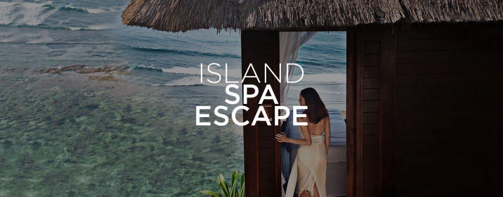 Island Spa Escape