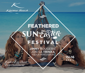 Karma Beach Bali's Feathered Sun Easter festival!