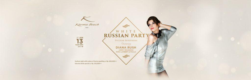 White Russian Party, Featuring Diana Rush, Karma Beach